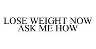 lose weight now ask me how review